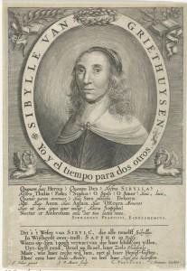 Portret van Sibylle van Griethuysen, door Jacob van Meurs, 1651. (Rijksmuseum) De Spaanse tekst betekent: met de tijd aan mijn zijde tel ik voor twee.